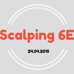 Scalping 6E 24.04.15